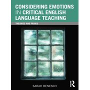 Considering Emotions in Critical English Language Teaching - eBook