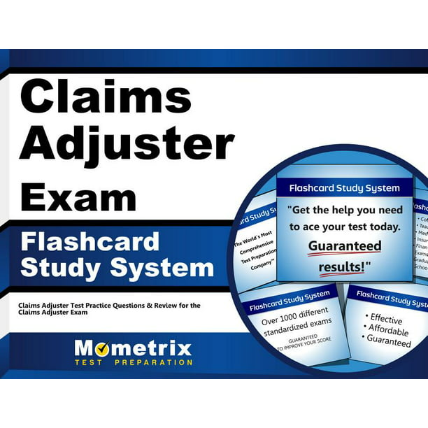Claims Adjuster Exam Flashcard Study System: Claims ...