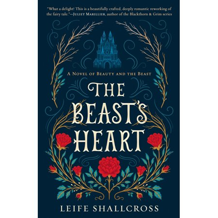 The Beast's Heart : A Novel of Beauty and the Beast - Beauty And The Beast Be Our Guest