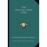 The Cresting Wave (1920)