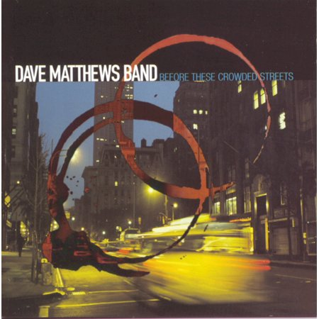 Before These Crowded Streets By Dave Matthews Band Format Audio CD](Halloween Dave Matthews Mp3)