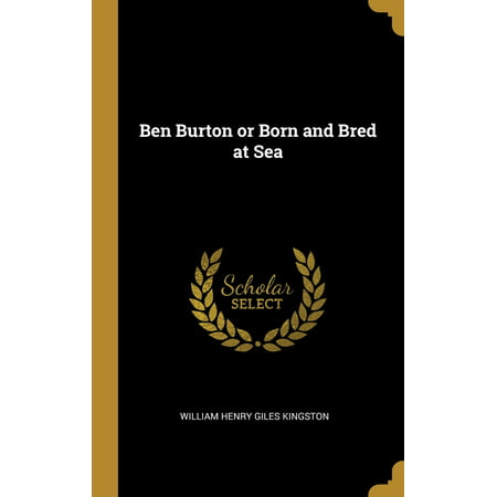 Ben Burton or Born and Bred at Sea Hardcover (Bread 11s)