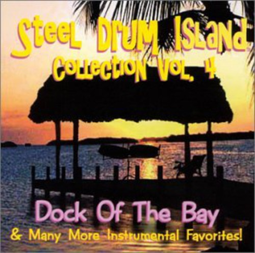 Steel Drum Island Steel Drum Island Collection: Dock of the Bay & Mo [CD] by