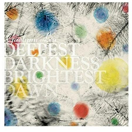 Deepest Darkness, Brightest Dawn