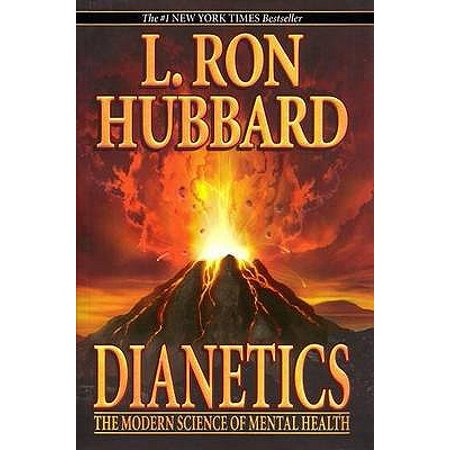 Dianetics : The Modern Science of Mental Health (Getting Mental Health Help For A Family Member)
