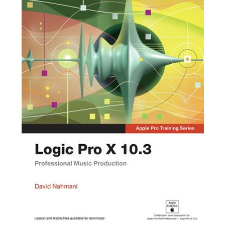 Logic Pro X 10.3 : Professional Music Production (The Best Computer For Music Production)