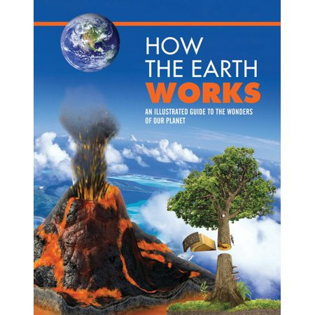 How the Earth Works : An Illustrated Guide to the Wonders of Our - How Many Planets