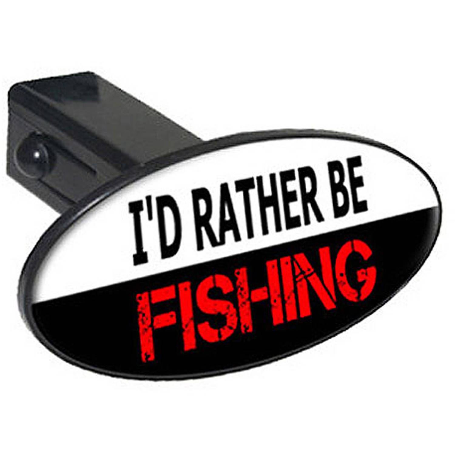 "I'd Rather Be Fishing 1.25"" Oval Tow Trailer Hitch Cover Plug Insert"