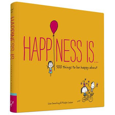 Happiness Is . . . : 500 Things to Be Happy About (100 Things To Be Happy About Wildfox)