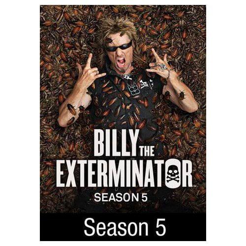 Billy the Exterminator: Season 5 (2012)