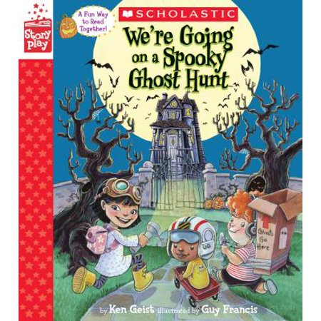 We're Going on a Spooky Ghost Hunt (a Storyplay Book) - Spooky Scavenger Hunt Halloween