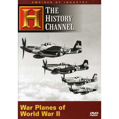 Empires Of Industry War Planes Of World War II by ARTS AND ENTERTAINMENT NETWORK