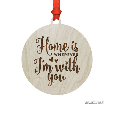 Laser Engraved Wood Christmas Ornament with Gift Bag, Home is Wherever I'm With You, Adventure, Traveler Present Ideas ()