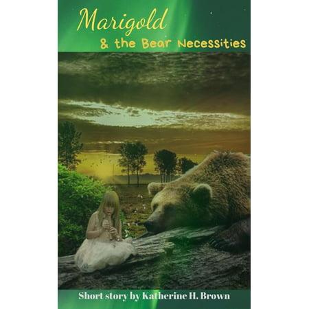 Marigold and the Bear Necessities - eBook