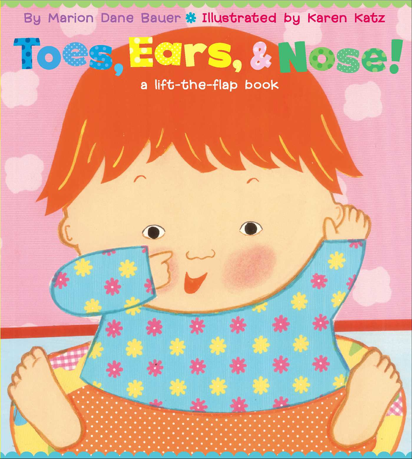 Toes Ears and Nose a Lift the Flap Book (Board Book)
