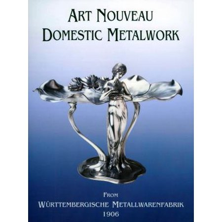 Art Nouveau Domestic Metalwork: From Wurttembergiische Metallwaren Fabrik, 1906