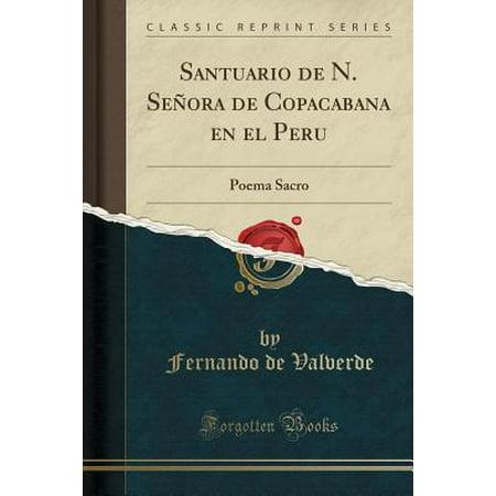 Santuario de N. Se�ora de Copacabana En El Peru : Poema Sacro (Classic Reprint) - Dia De Halloween En Peru