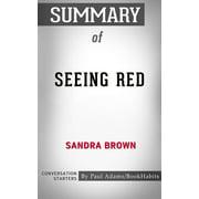 Summary of Seeing Red - eBook