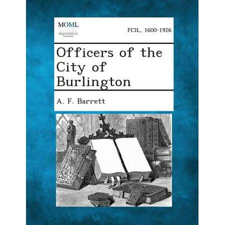 Officers of the City of Burlington - Party City Burlington Ma
