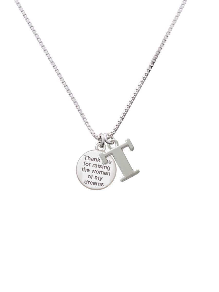 Thank You For Raising The Woman Of My Dreams P Initial Necklace