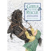 Girls to the Rescue (Hardcover): Hidden Courage (Hardcover)