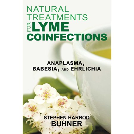 Natural Treatments for Lyme Coinfections : Anaplasma, Babesia, and (Best Treatment For Lyme Disease)