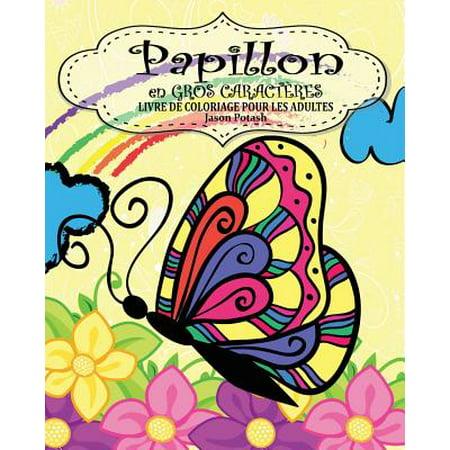 Papillion Livre de Coloriage Pour Les Adultes ( En Gros Caractères ) - Coloriage Halloween Pour Adulte