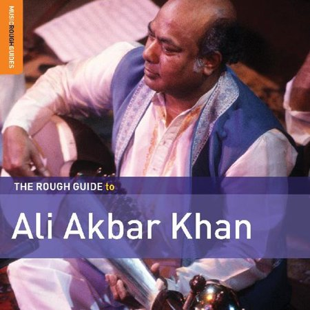 ROUGH GUIDE TO ALI AKBAR KHAN