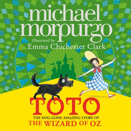 Toto: The Dog-Gone Amazing Story of the Wizard of Oz - Audiobook (Toto From Wizard Of Oz)