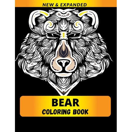 Bear Coloring Book : Relaxation with Stress Relieving Designs, Quick and Easy (Paperback)
