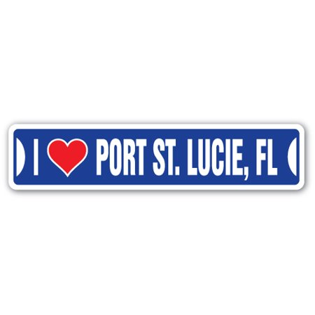 I LOVE PORT ST. LUCIE, FLORIDA Street Sign fl city state us wall road décor gift - City Of Port Saint Lucie