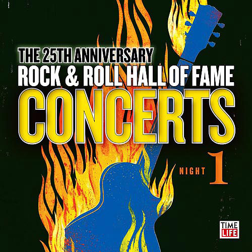 The 25Th Anniversary Rock & Roll Hall Of Fame Concerts: Night 1 (2Cd)
