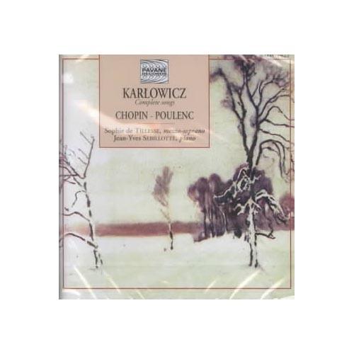 Includes song(s) by Mieczyslaw Karlowicz.  Soloists: Sophie de Tillesse, Jean-Yves Sebillotte.