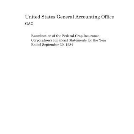 Examination of the Federal Crop Insurance Corporation's Financial Statements for the Year Ended September 30, 1984