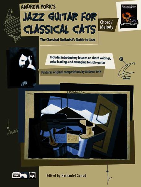 Andrew York's Jazz Guitar for Classical Cats Chord Melody by
