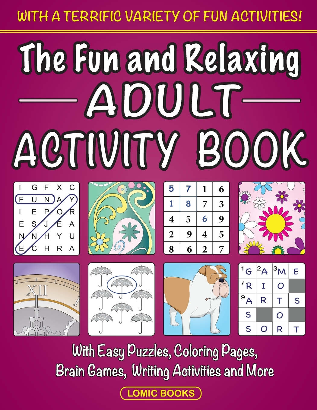 The Fun and Relaxing Adult Activity Book : With Easy ...