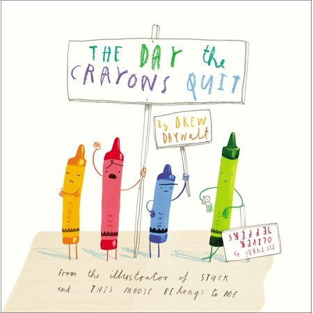 The Day the Crayons Quit (Hardcover) (From Wax To Crayon)