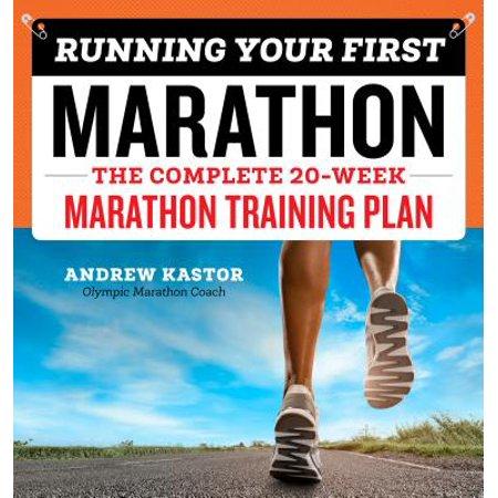 (Running Your First Marathon : The Complete 20-Week Marathon Training Plan)
