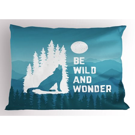 Adventure Pillow Sham Hand Drawn Be Wild and Wonder Quote Howling Wolf in the Woods under Moon, Decorative Standard Size Printed Pillowcase, 26 X 20 Inches, Night Blue White, by Ambesonne - Wolf Hands
