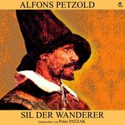 Sil der Wanderer - Audiobook