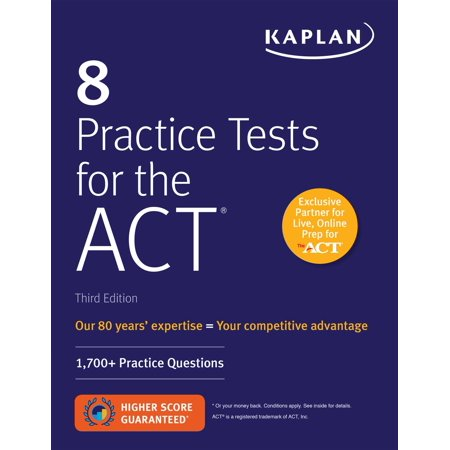 8 Practice Tests for the ACT : 1,700+ Practice