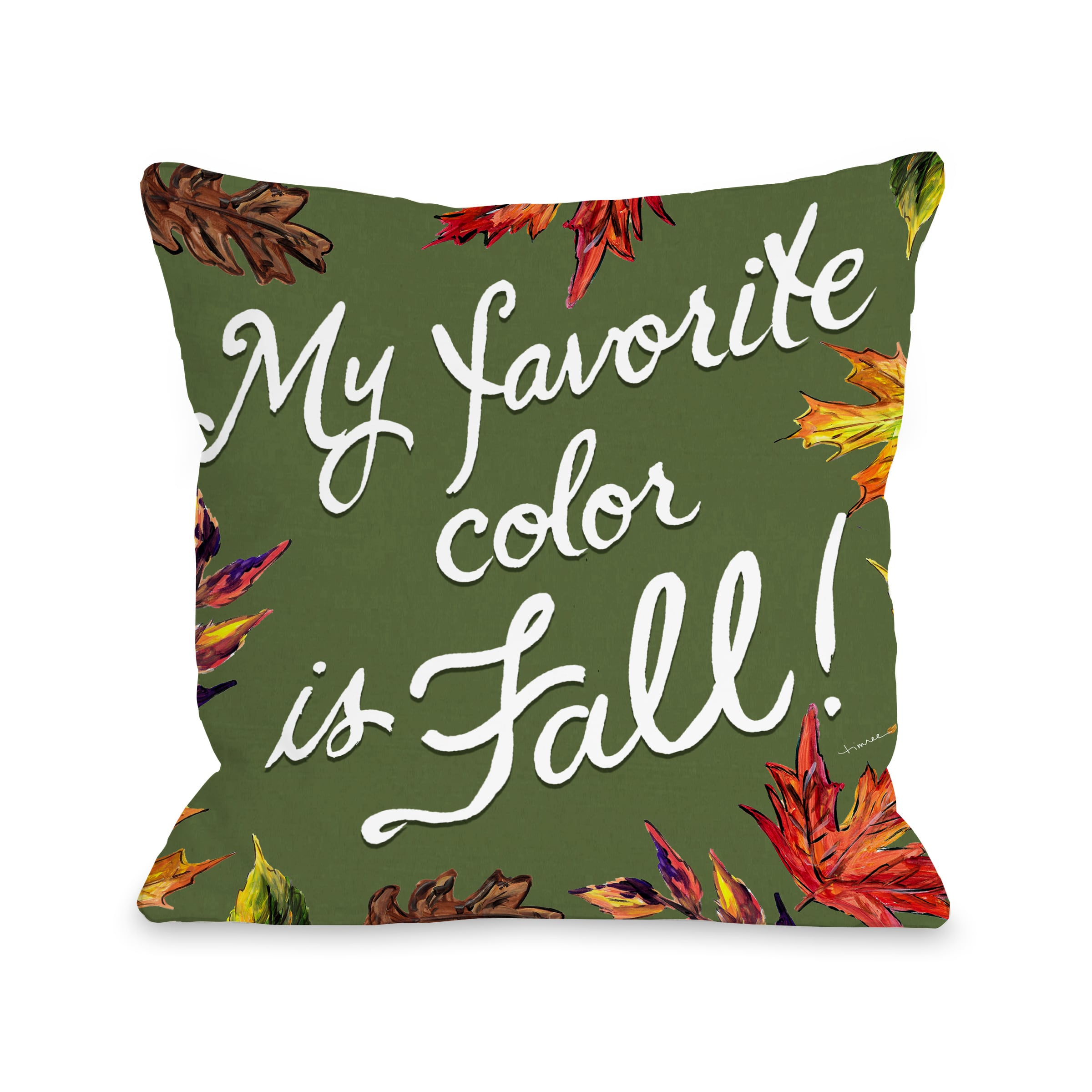 Fall Leaves Favorite Color - Green 18x18 Pillow by Timree