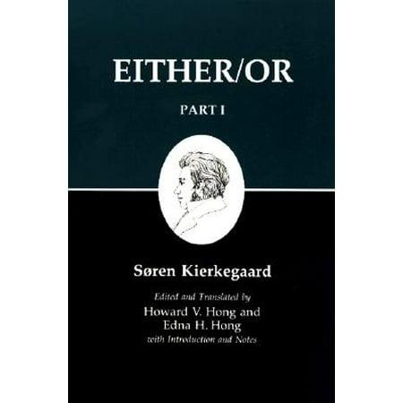 - Kierkegaard's Writing, III, Part I : Either/Or