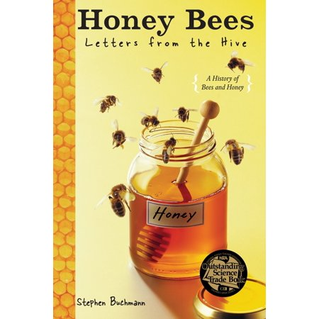 Honey Bees : Letters from the Hive