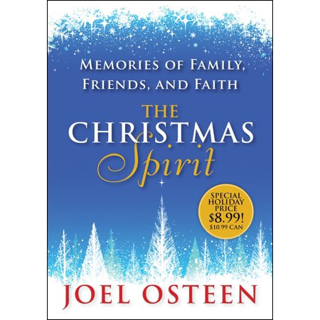 The Christmas Spirit : Memories of Family, Friends, and Faith for $<!---->