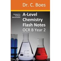 Chemistry Revision Cards: A-Level Chemistry Flash Notes OCR B Year 2: Condensed Revision Notes - Designed to Facilitate Memorisation (Paperback)