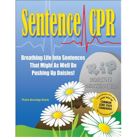 Sentence CPR : Breathing Life Into Sentences That Might as Well Be Pushing Up Daisies (Pushing Daisies Halloween)