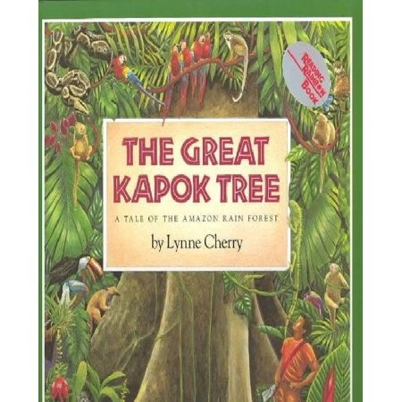The Great Kapok Tree : A Tale of the Amazon Rain (Rainforest Of The Sea Skin Twinkle Vol 2)