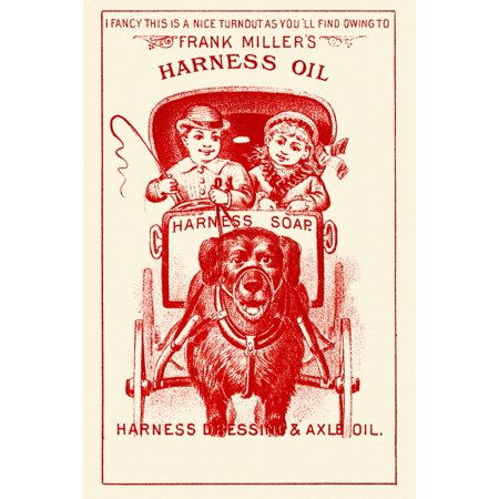 Soap Victorian Trade Card (Victorian trade card for Harness Oil  A dog pulls a boy and girl in a small coach  It reads I fancy this is a nice turnout as youll find owing to Frank Millers Harness Oil Poster Print by unknown )