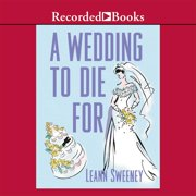 A Wedding to Die For - Audiobook